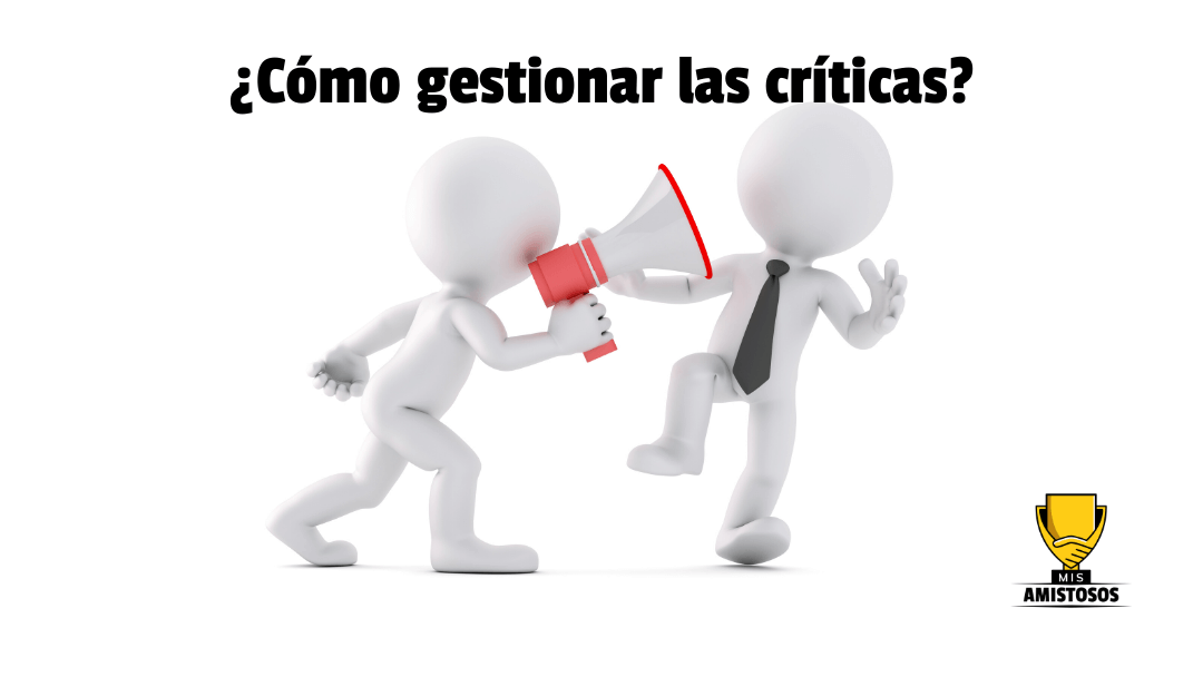 ¿Cómo gestionar las críticas?