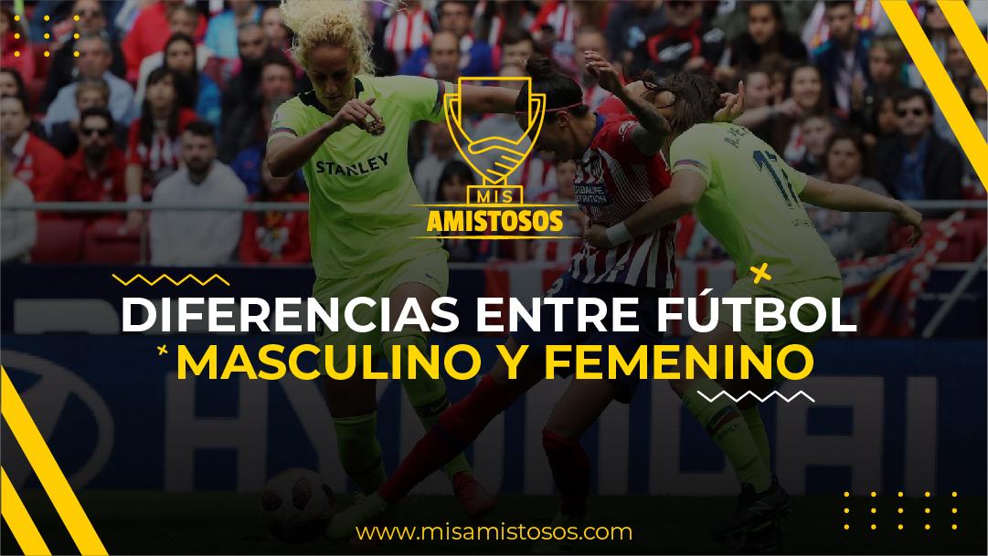 Diferencias entre fútbol masculino y femenino