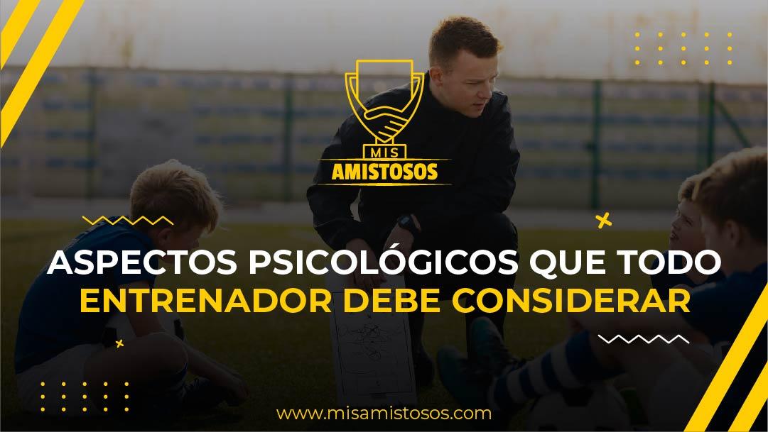 Aspectos psicológicos que todo entrenador debe considerar