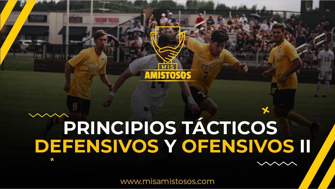 Principios tácticos Ofensivos y Defensivos del fútbol. Principios tácticos defensivos Parte II