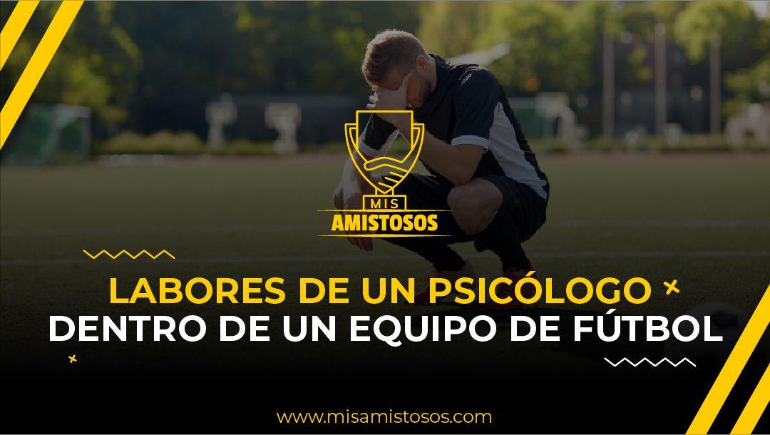 Labores de un psicólogo dentro de un equipo de fútbol